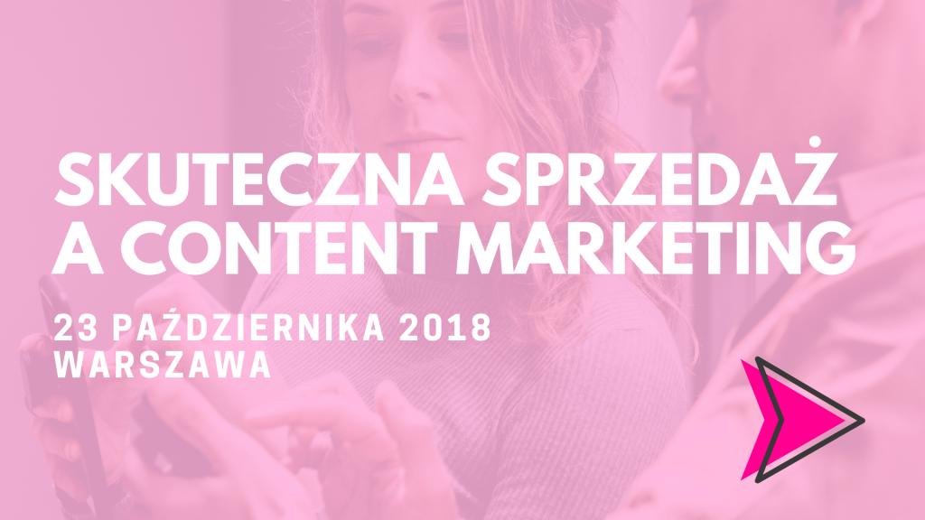 Skuteczna sprzedaż a content marketing szkolenie warszawa content marketing
