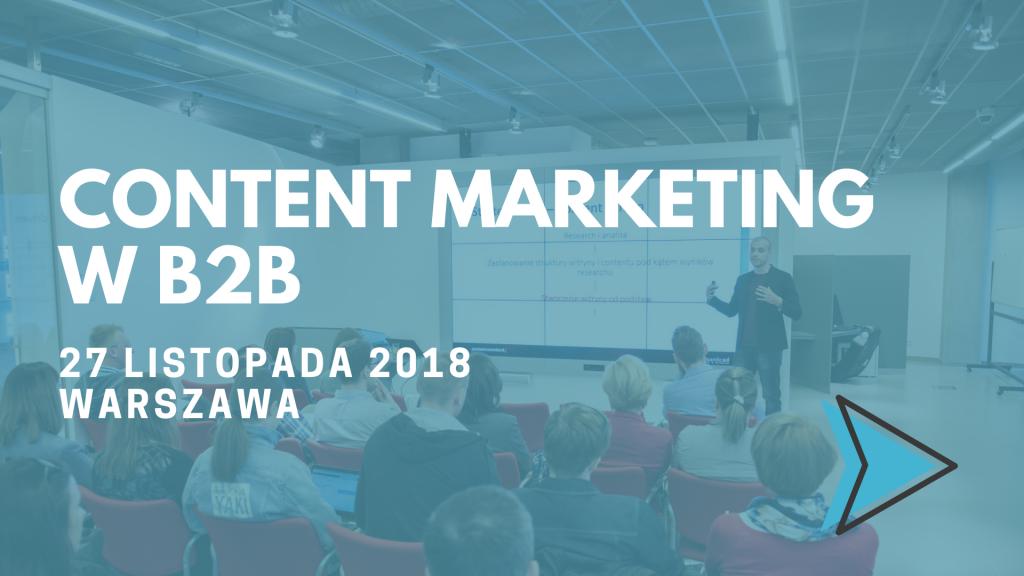 content marketing w b2b_warszawa listopad