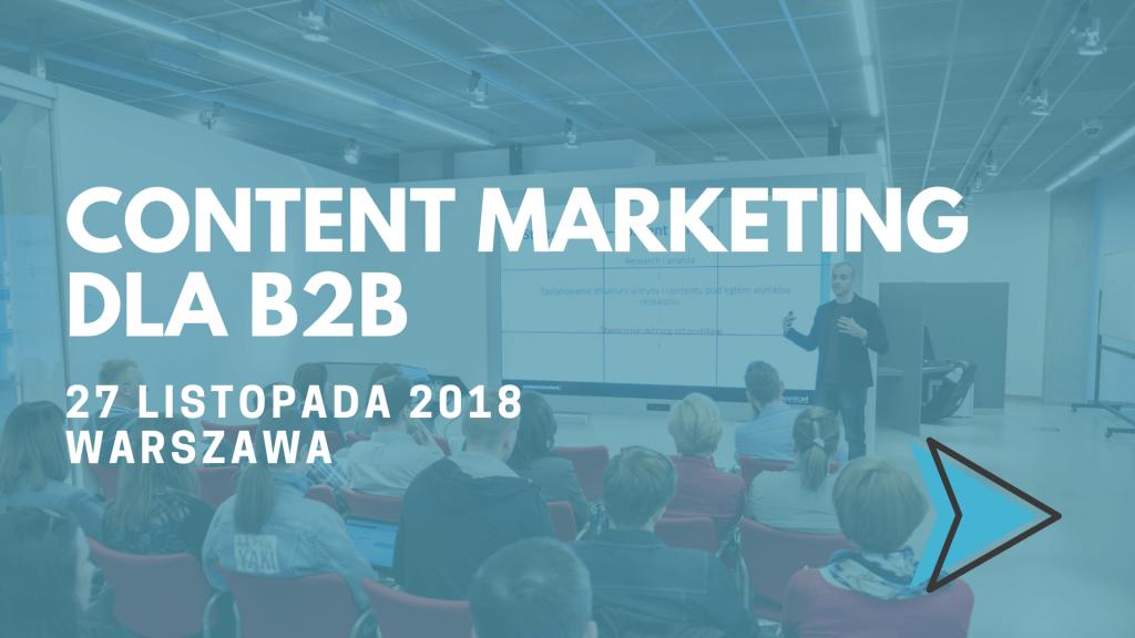 content marketing w b2b szkolenie warszawa